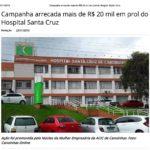 Campanha arrecada mais de R$ 20 mil em prol do Hospital Santa Cruz – Fonte: Canoinhas Online