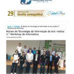 Núcleo de Tecnologia da Informação da Acic realiza 3.º Workshop de Informática – Fonte: JMais